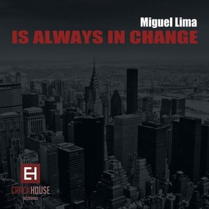 Is Always In Change EP