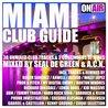 Miami Club Guide (Mixed By Seal De Green & A.C.K.) (38 Unmixed Club Tracks & 2 Continuous DJ Mixes)