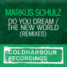 Do You Dream & The New World (Remixes)