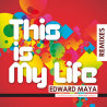 This Is My Life Remixes