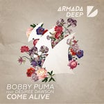 Review: Bobby Puma ft. Desiree Dawnson Come Alive on Armada Deep