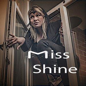MISS SHINE