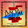 DIM MAK SAN DIEGO TAKEOVER PARTY
