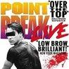 Point Break Live!