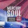 Mercury Soul presents: Baroque & Beats