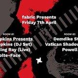 7.4 fabric Presents: Jon Hopkins (DJ Set) & Demdike Stare