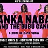 Janka Nabay and the Bubu Gang (Album Release Show!) at Brooklyn Bowl