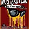 Mustard Plug / Mephiskapheles / We Are The Union / Malafacha