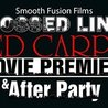 Crossed Lines Red Carpet Premier and After Party