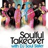 Soulful Takeover with DJ Soul Sister