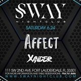 Affect & Xander | Sat 6/24 | SWAY Nightclub