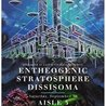 Entheogenic, Stratosphere, Dissisoma at Aisle 5