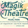 Summer Magic with The Magik Theatre at Pearl: Rumpelstilskin