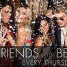 Friends With Benefits at Sky Bar with DJ Joe Fu