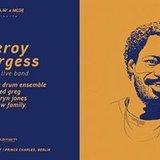 J.A.W x MCDE w/ Leroy Burgess full band, Red Greg, Darryn Jones