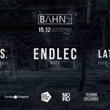 BAHN· 01: Endlec / OTRS / Latzaro