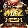 Gangster Wubz W/ HE$H