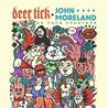 Deer Tick & John Moreland