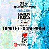 Dimitri From Paris • Club Haus 80's w/ Blue Marlin Ibiza • MDW