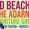 Bad Beaches / The Adarna / Furniture Girls