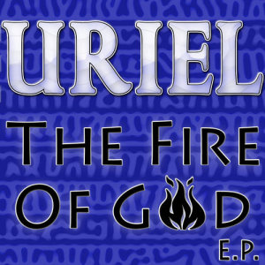 The Fire Of God EP