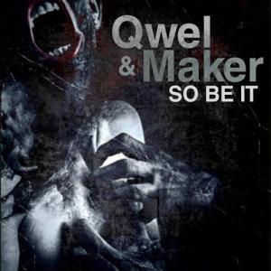 QWEL: So Be It MP3 Album | The DJ List