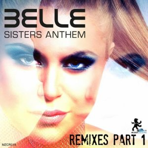 Sisters Anthem Remixes Part 1