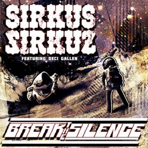 Break the Silence (feat. Deci Gallen)