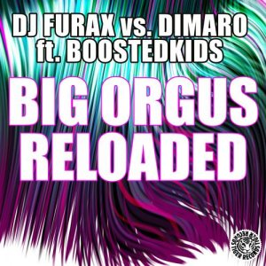 Big Orgus Reloaded