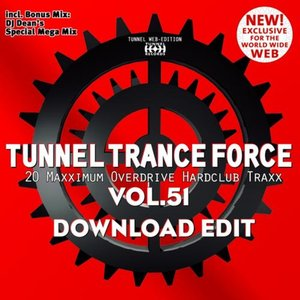 Tunnel Trance Force Volume 51
