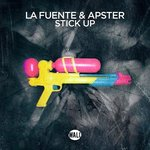 "Wall Recordings mainstay Apster teams up with La Fuente on ""Stick Up""!"