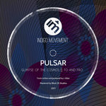 Your EDM Review: Pulsar – Glimpse of the Cosmos/To and Fro