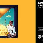 """Sam Feldt + Kate Ryan """"Gold"""""""