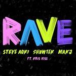 "Steve Aoki, Showtek and MAKJ Create the Perfect Festival Banger ""Rave"""