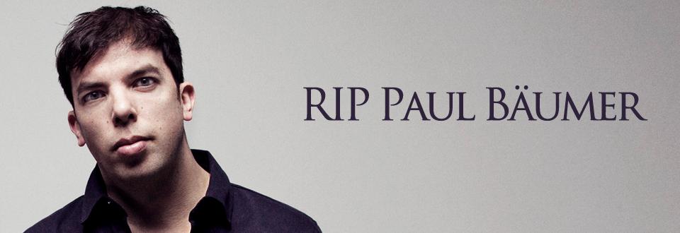 RIP Paul Bäumer